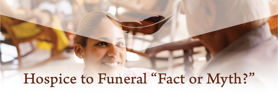 Hospice to Funeral